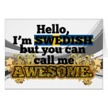 Swedish, but call me Awesome Cards