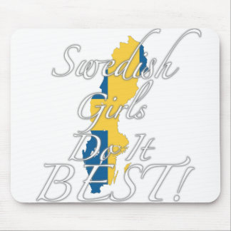 Swedish Girls Do It Best! Mouse Pad