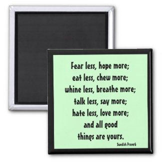 swedish proverb on living well 2 inch square magnet