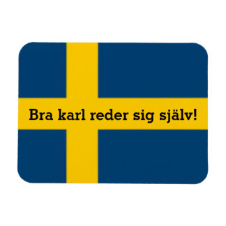 Swedish Saying Flag Theme Bra Karl Reder Sig Magnet
