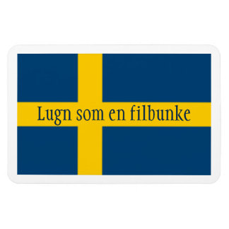 Swedish Saying Flag Theme Lugn Som En Filbunke Magnet