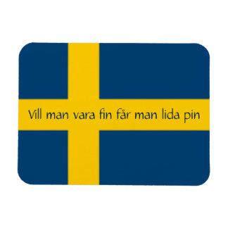 Swedish Saying Flag Theme Vill Man Vara Fin Rectangular Photo Magnet