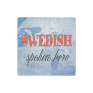 Swedish spoken here cloudy earth stone magnet