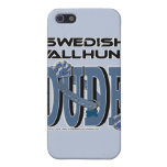 Swedish Vallhund DUDE Case For iPhone 5