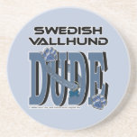 Swedish Vallhund DUDE Drink Coaster
