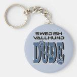Swedish Vallhund DUDE Keychains