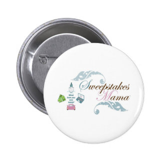 Sweepstakes Mama Gear Button
