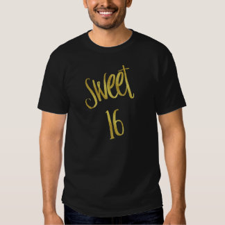 Sweet 16 Quote Faux Gold Glitter Background T-Shirt
