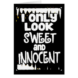 Sweet and Innocent not Card