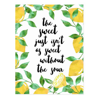 Sweet and Sour Lemon Quote Postcard