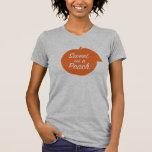 Sweet as a Peach T-shirt