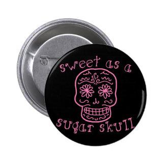 Sweet as a Sugar Skull Button