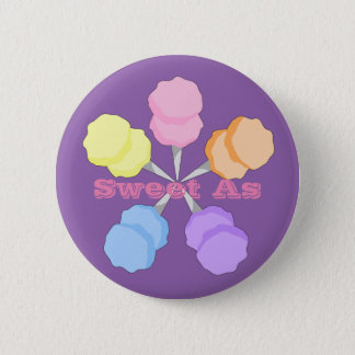 Sweet As Cotton Candy Pinback Button