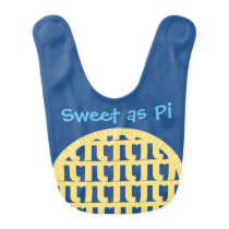 """Sweet as Pi"" - Bib for Brainiac Babies"