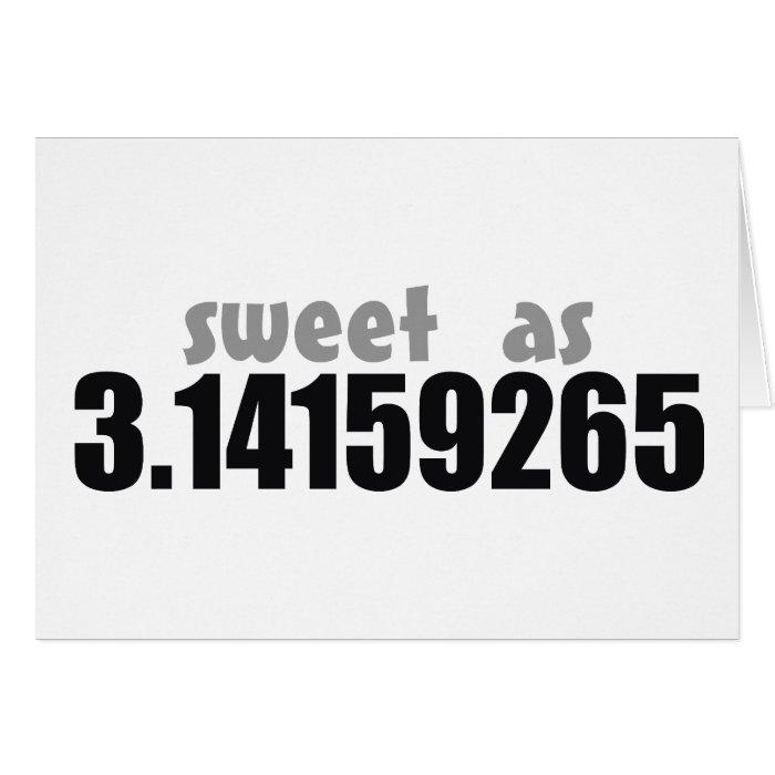 Sweet as Pi Card