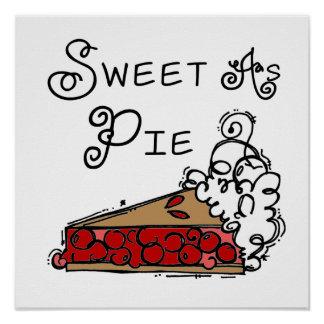 Sweet as Pie Poster