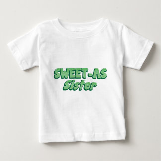 SWEET as Sister (ladies Cool story Bro) KIWI funny Baby T-Shirt
