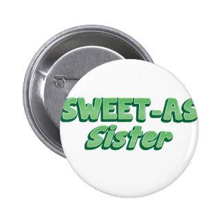 SWEET as Sister (ladies Cool story Bro) KIWI funny Pinback Button