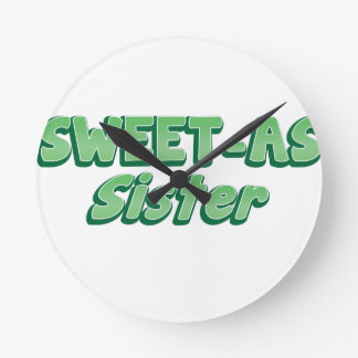 SWEET as Sister (ladies Cool story Bro) KIWI funny Round Clock