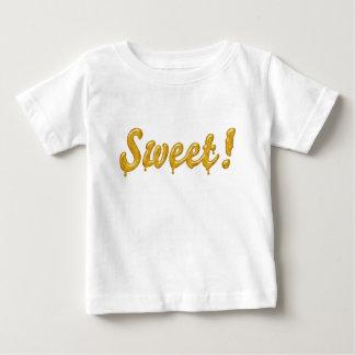 Sweet! Baby T-Shirt
