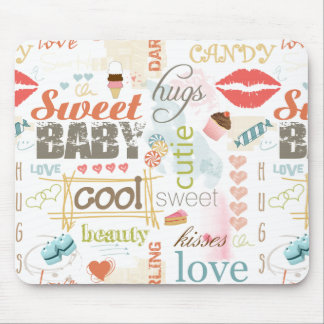 Sweet Baby Text Design Your Color  ID237 Mouse Pad