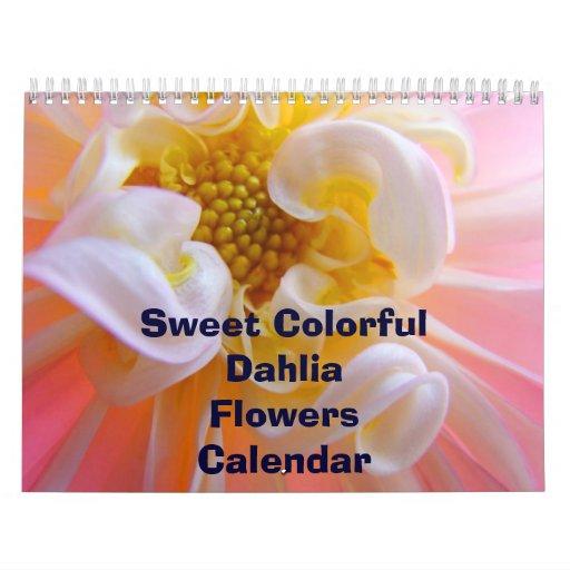Sweet Colorful Dahlia Flowers Calendar Florals