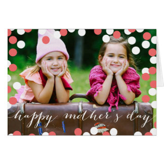 Sweet Confetti Custom Photo Mother's Day Card