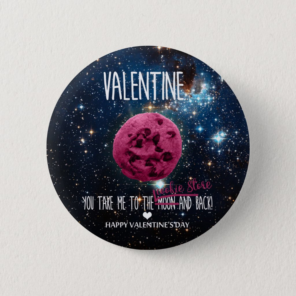 Sweet cookies to Valentines Pinback Button
