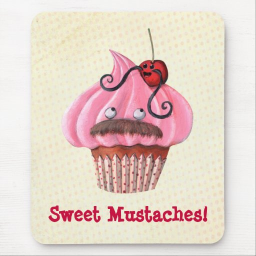 Sweet Cupcake and Mustaches Mouse Pad