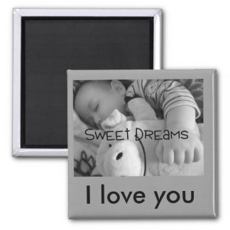 Sweet dreams, I love you Magnet