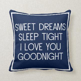 Sweet Dreams Sleep Tight I Love You Good Night Throw Pillow