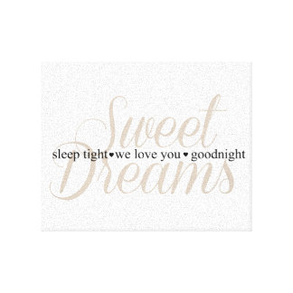 Sweet Dreams Sleep Tight Nursery Quote Canvas Print