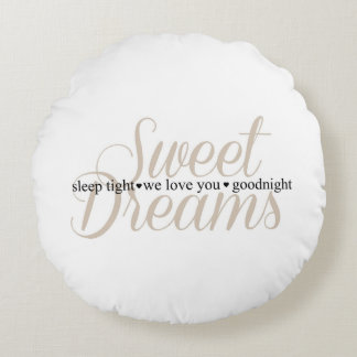 Sweet Dreams Sleep Tight Nursery Quote Pillow Round Pillow
