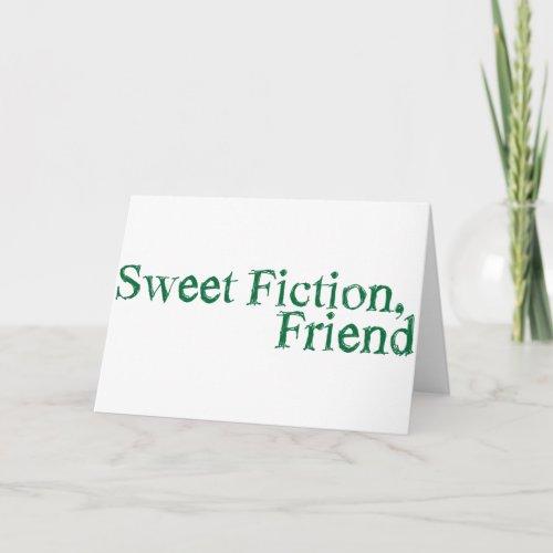 sweet fiction friend card