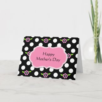 Sweet Floral & Polka Dot Mother's Day Card