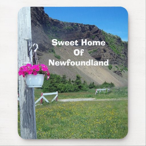 Sweet Home Of Newfoundland Mousepad