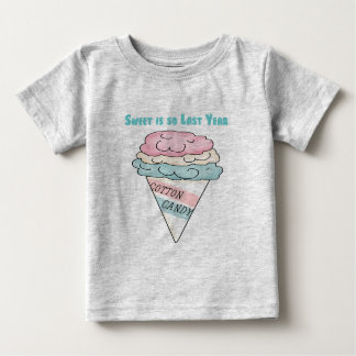 Sweet is so last year t-shirt