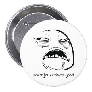 Sweet Jesus That s Good text Pin