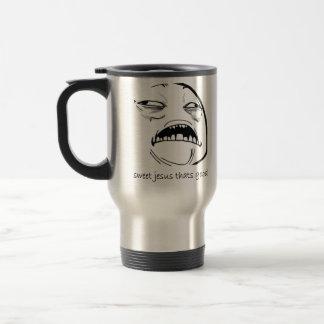 Sweet Jesus That's Good (text) 15 Oz Stainless Steel Travel Mug