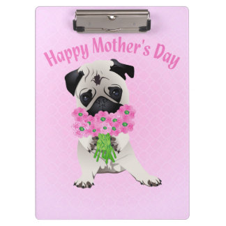 Sweet Mother's Day Pug with Flowers Clipboard