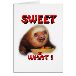 sweet or what card