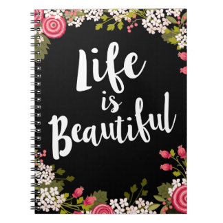 Sweet Pink Floral Life is Beautiful Journal