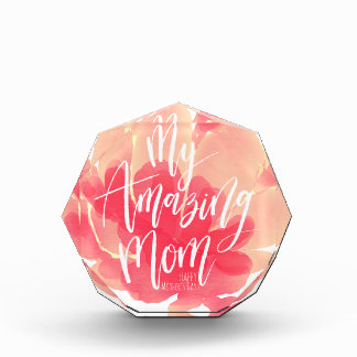 Sweet pink floral watercolor My amazing mom Award