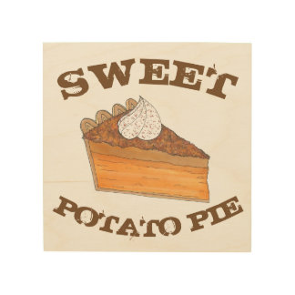 Sweet Potato Pie Soul Food Baking Kitchen Cooking Wood Wall Decor