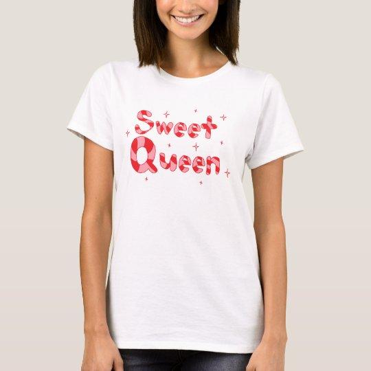 Sweet Queen T-Shirt
