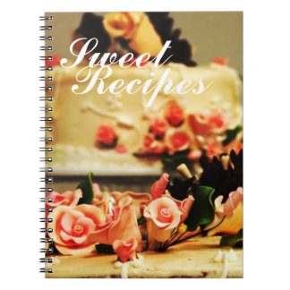 Sweet Recipes Notebook