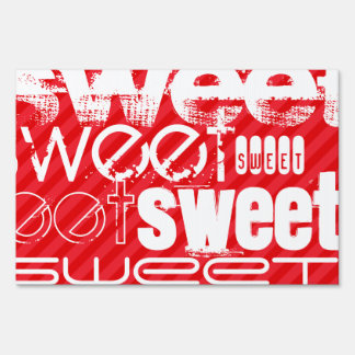 Sweet; Scarlet Red Stripes Yard Sign