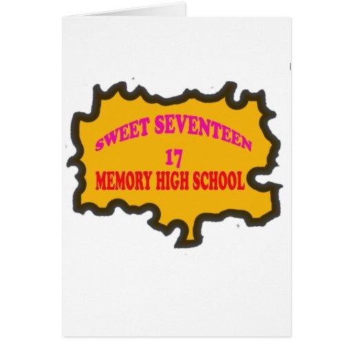 Sweet Seventeen 17in memory High Scholl Greeting Card
