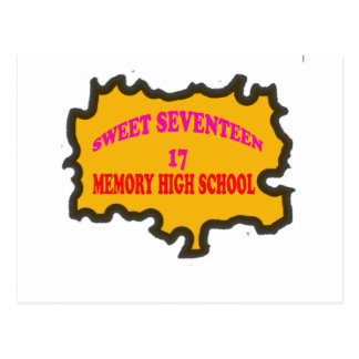 Sweet Seventeen 17in memory High Scholl Postcard