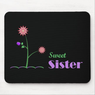 Sweet Sister Mouse Pad